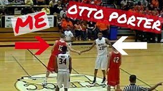 I Played Against Otto Porter | Game Highlights