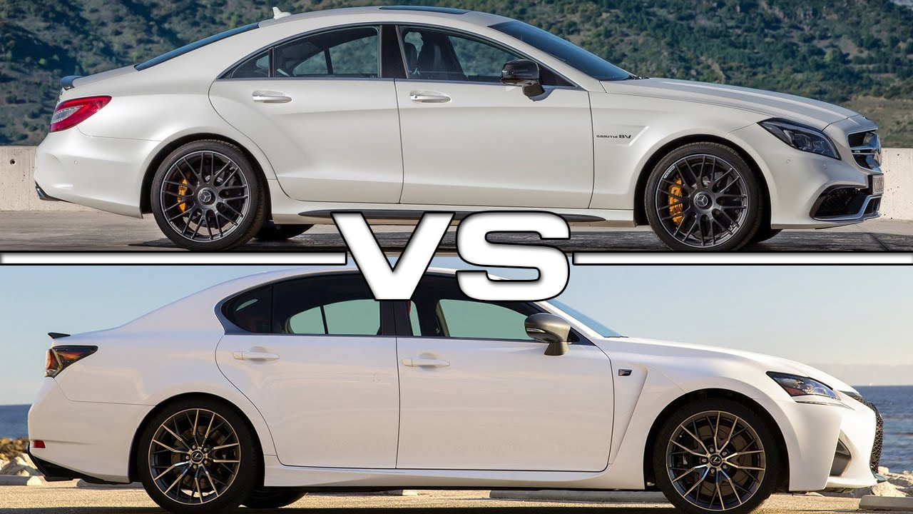 Awesome 2015 Mercedes CLS 63 AMG Vs 2016 Lexus GS F