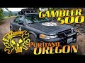 Gambler 500 - Portland, Oregon - FMO Edition