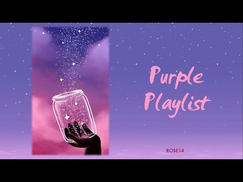 [PLAYLIST] BTS (방탄소년단) - PURPLE PLAYLIST (For Relaxing, Studying, ...)
