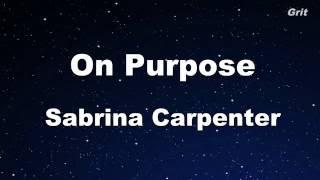 On Purpose - Sabrina Carpenter Karaoke 【No Guide Melody】 Instrumental