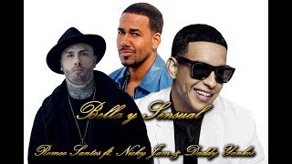 Bella y Sensual - Romeo Santos feat Nicky Jam & Daddy Yankee / Lyrics