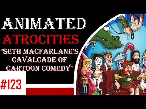 "Animated Atrocities #123 - ""Seth MacFarlane's Cavalcade of Comedy"""