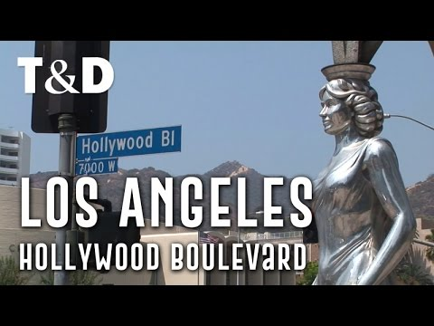 Los Angeles City Guide: Hollywood Boulevard - Travel & Discover