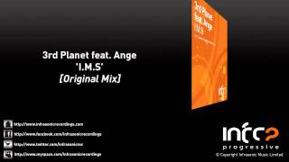 3rd Planet feat. Ange - I.M.S (Original Mix)