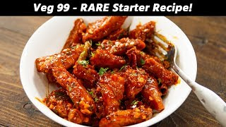 Veg 99 - CRUNCHIEST RARE CHINESE Starter Recipe - Cafe Style CookingShooking