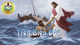 Trên Biển Đời - Ca đoàn Ngôi Ba