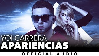 Yoi Carrera - Apariencias [Official Audio]
