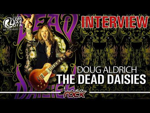 THE DEAD DAISIES - Doug Aldrich interview @Linea Rock 2020 by Barbara Caserta