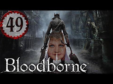 Bloodborne Part 49 - GOA'ULD