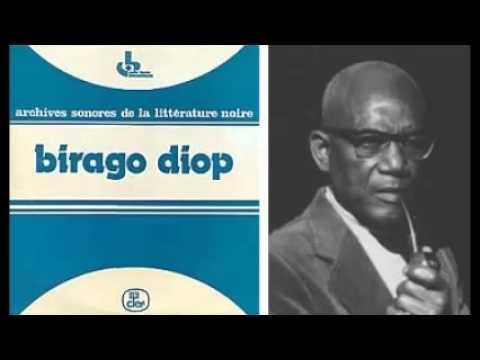 birago diop Les contes d'amadou koumba est un recueil de contes du sénégal, transcrits par birago diop d'après les récits du griot amadou, fils de koumba,.