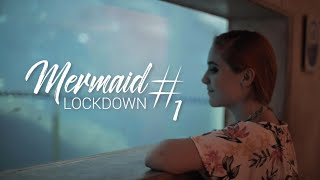 MERMAID LOCKDOWN #01