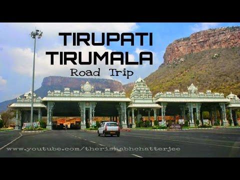 Tirupati - Tirumala Road Trip,Andhra Pradesh,India