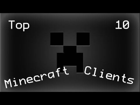 Top 10 Minecraft Hacked Clients