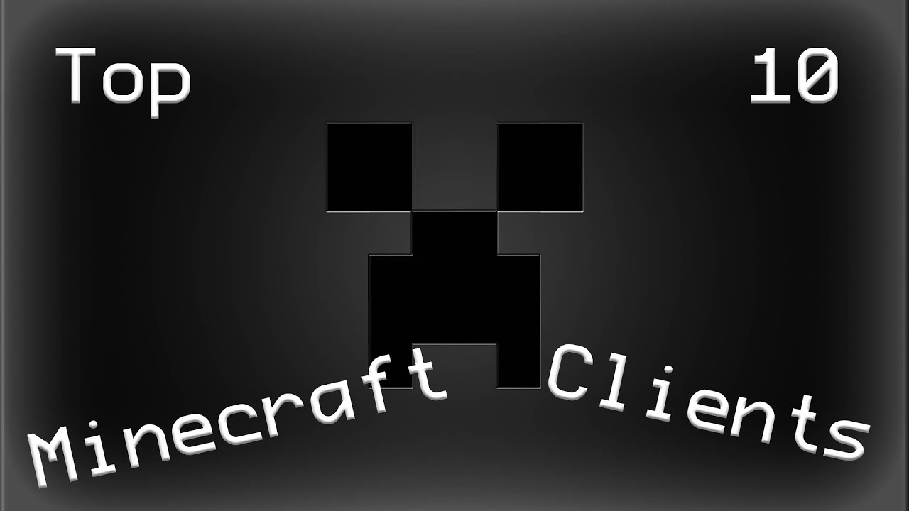 Top 8 Minecraft Hacked Clients
