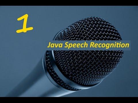 java-speech-recognition-tutorial-(part-1)
