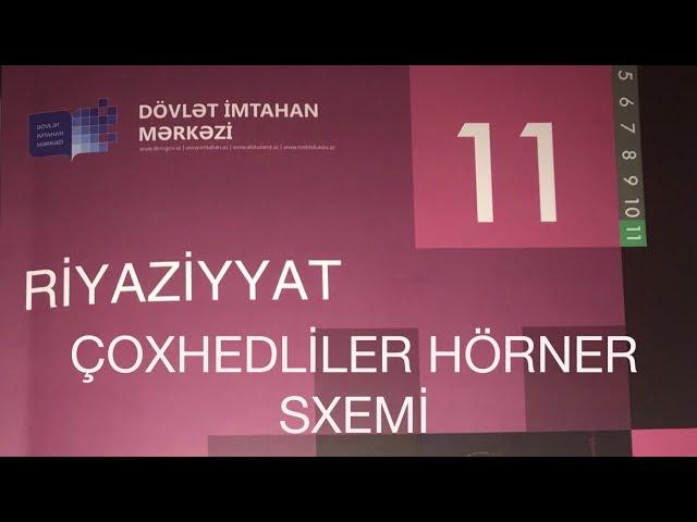 Dim 11 Ci Sinif Testi 1 Coxhedliler Horner Sxemi Horner Metodu Youtube