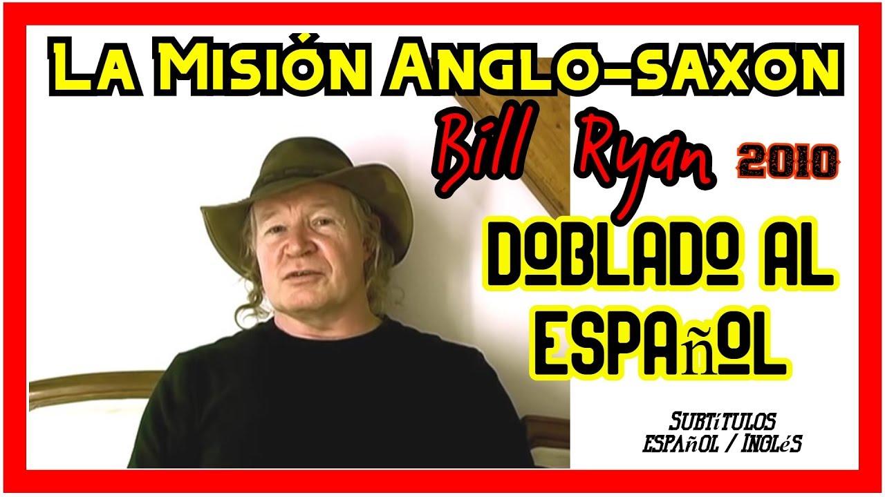 LA MISIÓN ANGLOSAXON - Bill Ryan - DOBLADO AL ESPAÑOL ( Sub Esp/Ing )