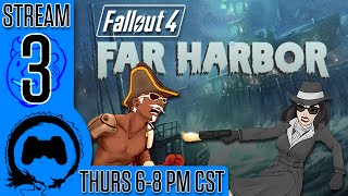 Fallout 4: FAR HARBOR - 3 - Stream Four Star