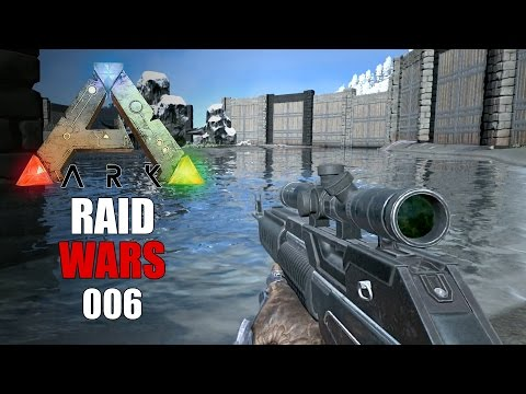 ARK: RAID WARS 2 ★ #006 - Wir raiden Infamous [Deutsch | Speed PVP] Lets Play ARK
