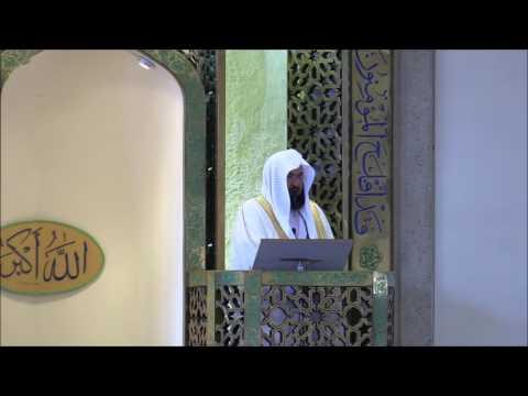H.E. Sheikh Abdul Rahman Al Sudais - Juma Khutbah 22 July 2016