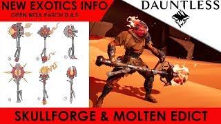 Dauntless - NEW Exotics, Behemoth, Weapon - Skullforge, Molten Edict, Koshai, Ostain Repeaters !!!