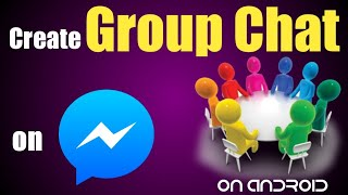 How to Create Group Chat on Messenger || Create Your Own Group Chat on Facebook Messenger