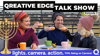 Qreative Edge Talk Show Ep 3 | 3 Tips to Make You Feel More Comfortable on Camera