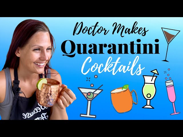 Doctor Tries 5 VIRAL Delicious Quarantine Cocktails