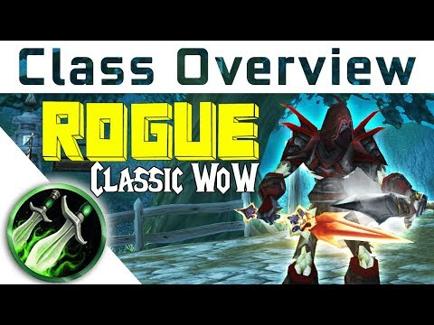 Vanilla Class Overview - ROGUE - Which Class to Pick In Vanilla WoW