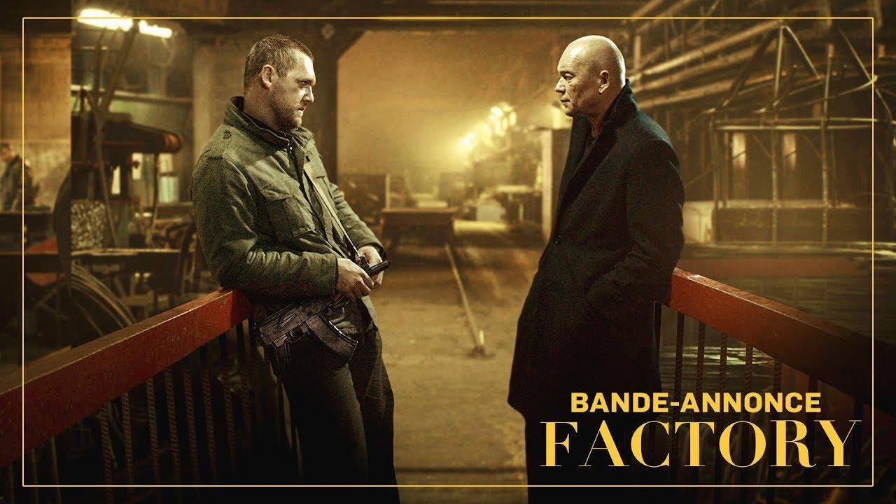 FACTORY - Bande annonce officielle - Au cinéma le 24 juillet