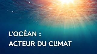 Océan et climat - Quels sont les enjeux ?