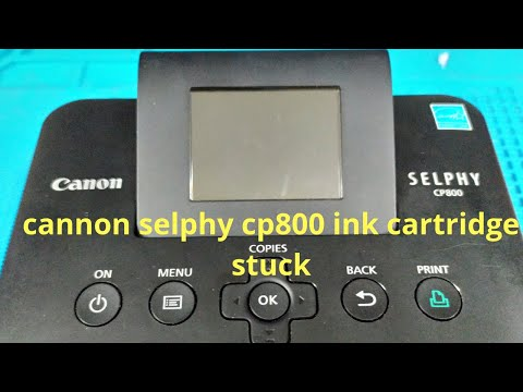 How To Fix Ink Cartridge Stuck Problem On Canon Selphy Cp800