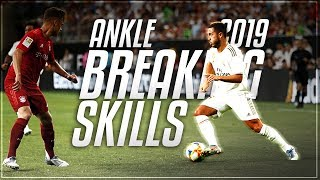 50+ Beautiful Ankle Breaking Skills 2019 ᴴᴰ
