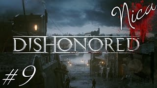Dishonored: Ghost, Mostly Flesh and Steel & Clean Hands [VERY HARD] #9   Sokolov messiin