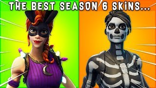 TOP 10 BEST SEASON 6 SKINS in Fortnite! (#1 is easily the best)