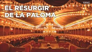 El resurgir de La Paloma en Barcelona
