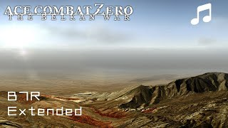 """""""B7R"""" - Ace Combat Zero OST (Extended)"""