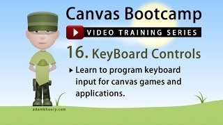 Canvas Bootcamp 16 - Keyboard Control and Movement