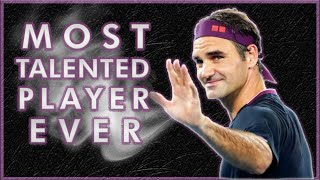 The Most Talented Tennis Player To Walk The Earth ● Roger Federer