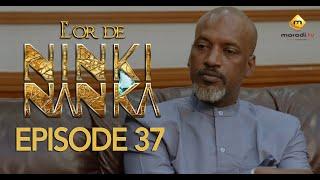 Série - L'or de Ninki Nanka - Episode 37