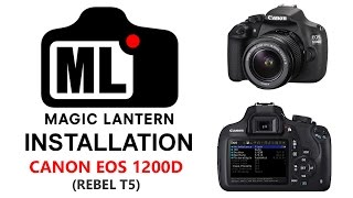 Magic Lantern on EOS 1200D - Install Guide + Quick Looks