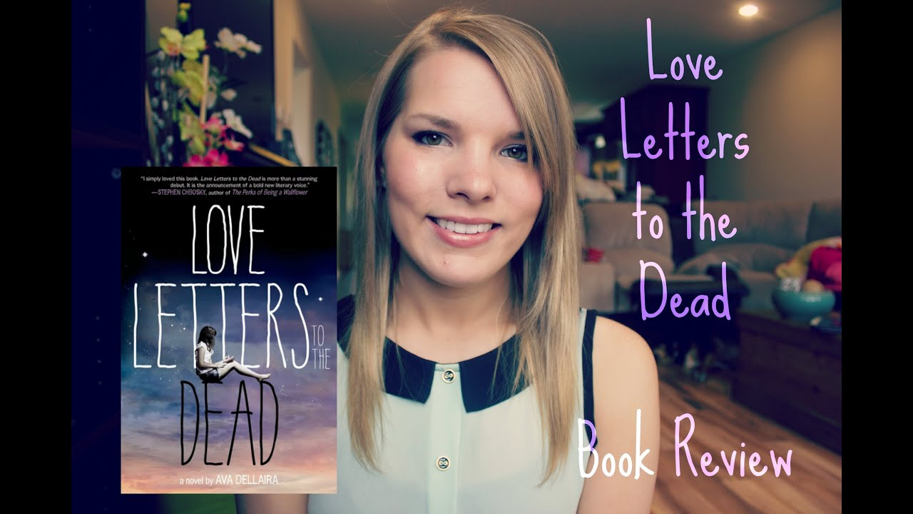 love letters to the dead letters to the dead book review 23511 | maxresdefault