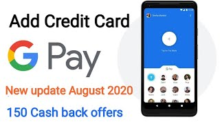 how to add credit card in google pay 2020 II how to link credit card in google pay 2020
