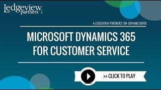 Microsoft Dynamics 365 For Customer Service