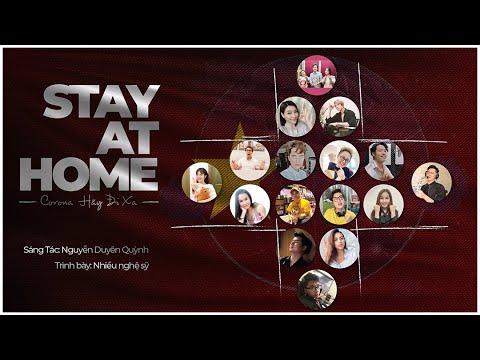 STAY AT HOME | NGUYỄN DUYÊN QUỲNH | NHIỀU NGHỆ SĨ