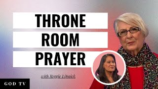Reggie Lipnick- Throne Room Prayer - Lila Terhune