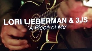 Lori Lieberman and the 3JS A Piece Of Me YouTube Videos