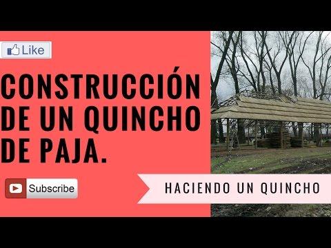 COMO CONSTRUIR UN QUINCHO VIDEO CONSTRUCCIÓN DE UN QUINCHOS DE PAJA O JUNCO DE CUATRO AGUAS O CAÍDAS
