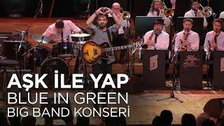 Kenan Doğulu - Aşk İle Yap | Kenan Doğulu Swings With Blue In Green Big Band Konseri #Canlı Video